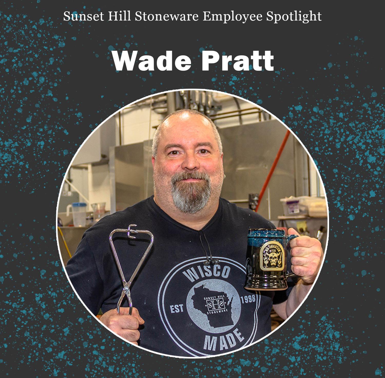 Wade Pratt, Sunset Hill Stoneware glazer